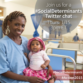 Join us at 3pm ET today on Twitter to discuss the #SocialDeterminants for achieving the health MDGs