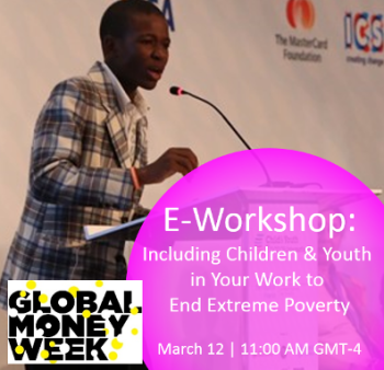 Join us March 1th at 11 AM GMT-4 to learn about including children & youth in your work to end extreme poverty