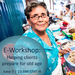 "JOIN US Tuesday, June 9th at 10:00 AM (GMT-4) for the E-WORKSHOP ""Helping Clients Prepare for Old Age"""